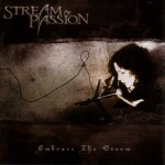 Stream of Passion – Embrace the Storm