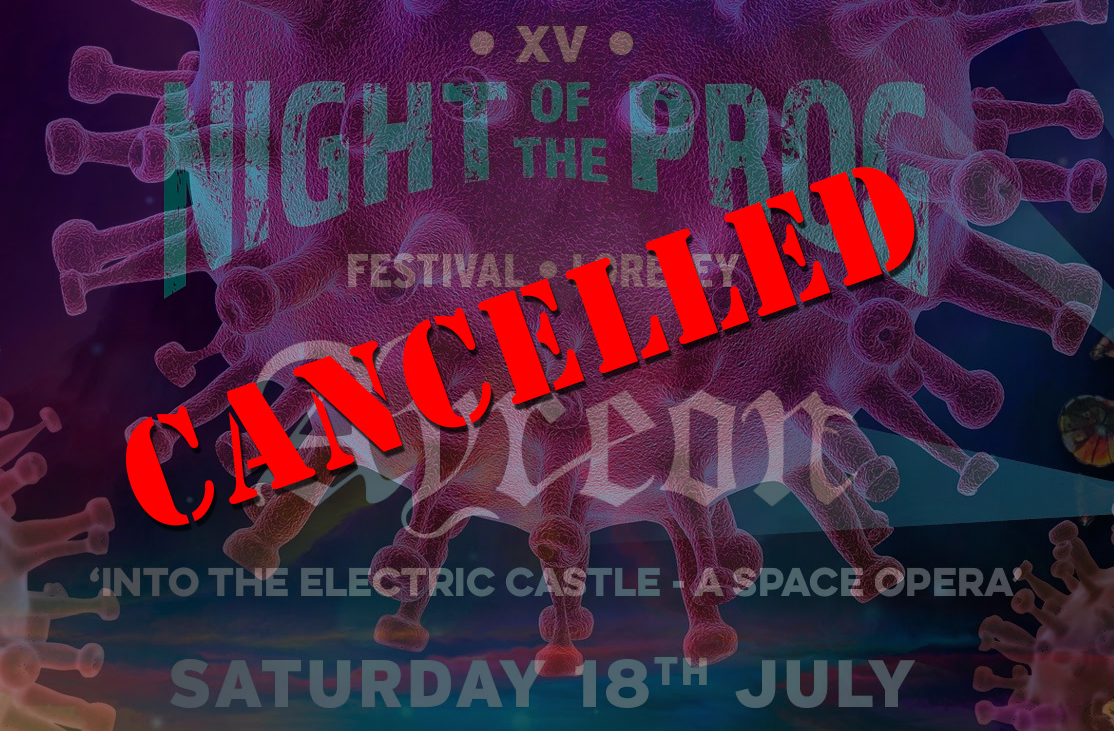 Night of the Prog 2020 Cancelled